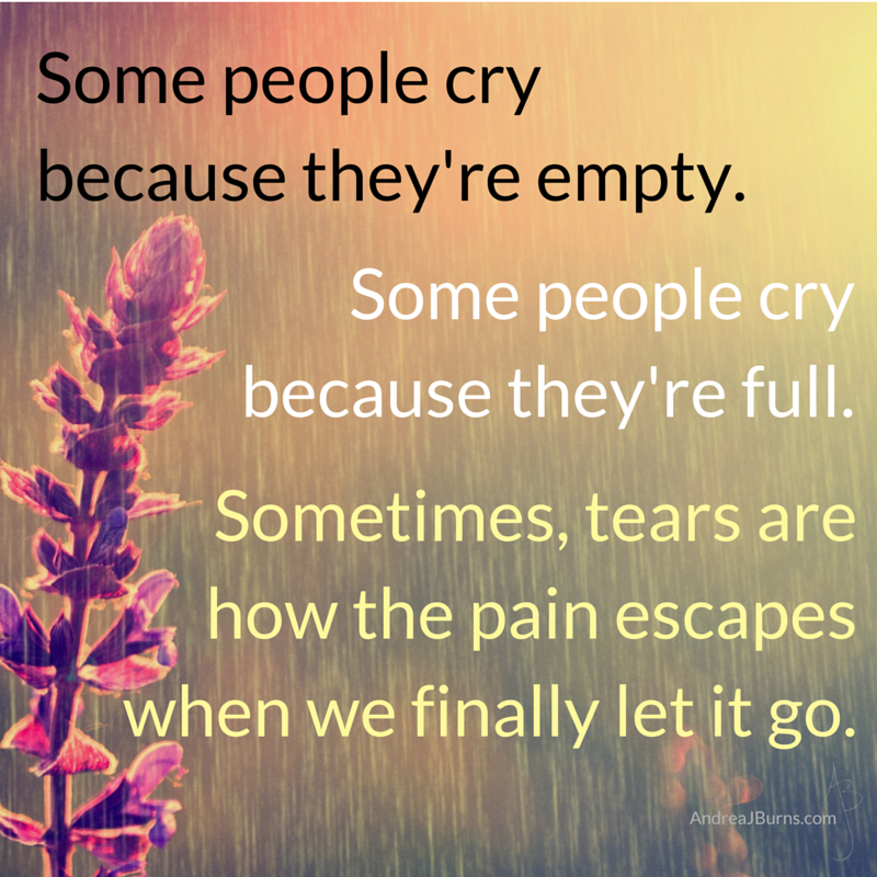 Tears are pain leaving